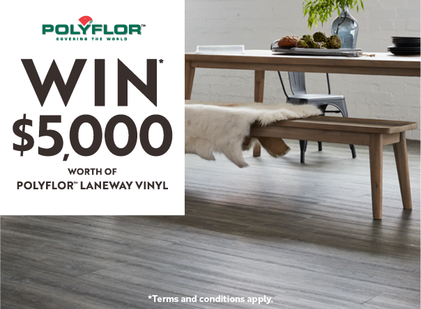 Polyflor is giving away $5,000 of vinyl flooring. Click here for more details.